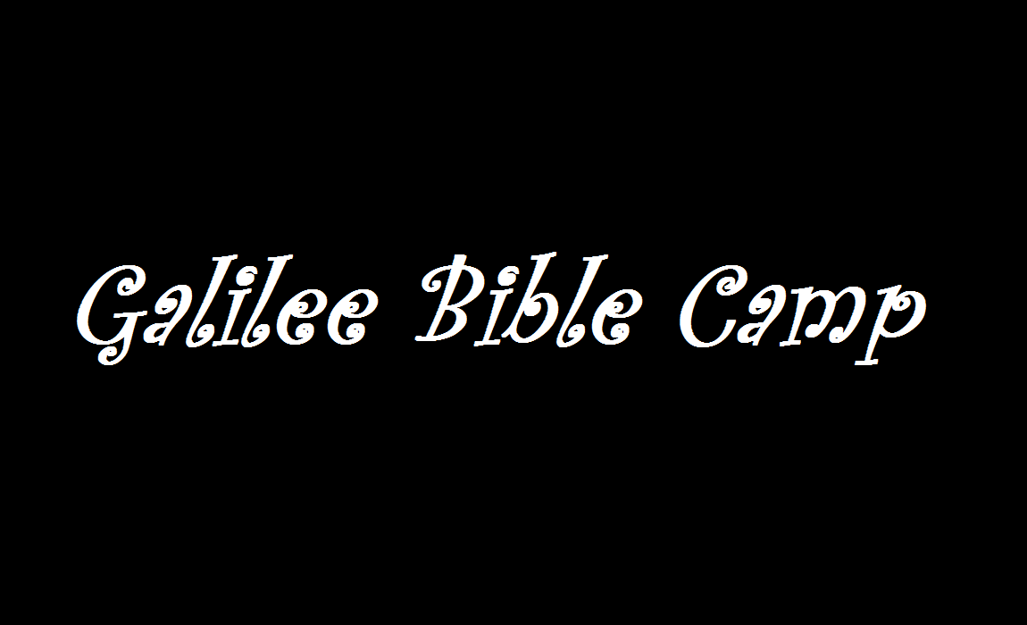 Ministry Spotlight- Galilee Bible Camp