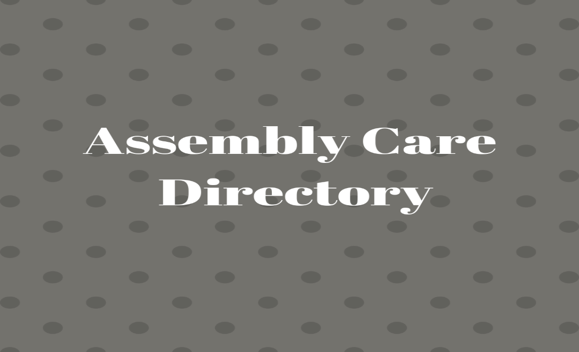 Ministry Spotlight-Assembly Care Directory